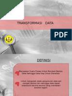5b.transformasi Data