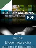 Difeencias Entre La Injuria y La Calumnia
