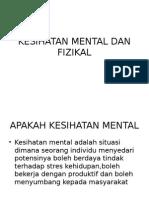Kesihatan Mental Dan Fizikal