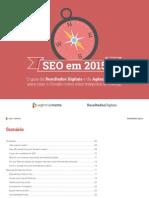cms-files-2-1429724575ebook_SEO+em+2015+-+RD+e+Agencia+Mestre-1