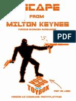 Escape From Milton Keynes