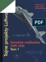 Tajne Projekty Luftwaffe Tom 1 Samoloty My Liwskie 1939 1945