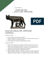 STUDIU DE CAZ STATUIA  LUPA  CAPITOLINA