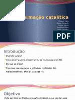 Reformação Catalítica e Alquilação Catalítica