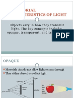 Behaviorial Characteristics of Light Ott