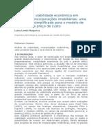 O Estudo de Viabilidade Economica Em Projetos de Incorações Imobiliarias- Uma Abordagem Simplificada Para o Modelo de Construção de Custo