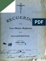 Memorias Mision Religiosa Bucaramanga 1909