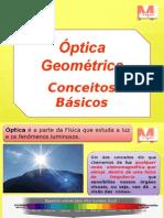 conceitos básicos de óptica geométrica FINAL.pptx
