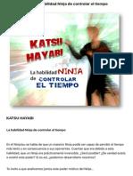 KATSU HAYABI La Habilidad Ninja de Controlar El Tiempo - NINJUTSU 4RYU