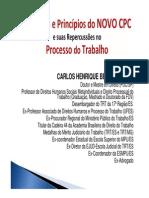 Carlos Henrique Bezerra Leite - slides palestra 2015 - Estrutura e Princípios do NOVO CPC e suas repercussões no Processo do Trabalho.pdf