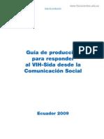 Guía de producción para responder al VIH-Sida desde la Comunicación Social