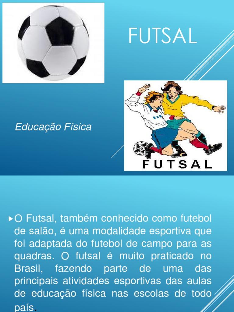 c8ce66e22e25b Educação Física - Futsal