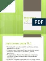 Instrumen TLC (Fase Gerak, Fase Diam, Gambar Alat)
