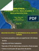 Amazonia Cifras, Mitos Realidades y Megaproyectos