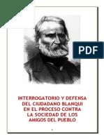 Blanqui - Interrogatorio y Defensa Del Ciudadano Blanqui en El Proceso Contra La Sociedad de Los Amigos Del Pueblo