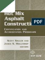 55255890 Hot Mix Asphalt Construction Certification and Accreditation Programs