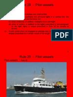Rule 29 - Pilot Vessels