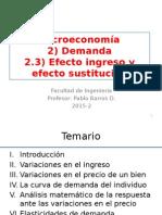 2.3) Efecto Ingreso y Efecto Sustitución (Parte 1).Pptx