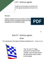 Rule 37 - Distress Signals