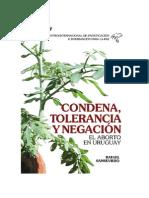 Condena_Tolerancia_y_Negacion_El_aborto_en_Uruguay_R__Sans.pdf