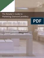 The Retailer's Guide to Marketing Diamond Jewellery