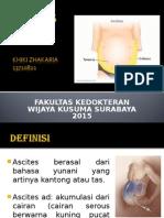 Parasentesis II Ascites Khiki Zhakaria, s. Ked