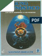 Jung El Gnostico y Los Siete Sermones a Los Muertos - Stephan Hoeller