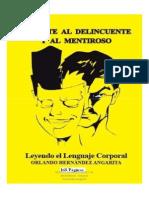 Detecte Al Delincuente y Al Mentiroso