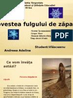 Povestea Fulgului de Zăpadă (3)
