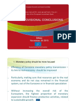 European Industry and Monetary Policy MAIN PROVISIONAL CONCLUSIONS. Bilbao. 20.11.2015