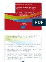 European Industry and Monetary Policy. POLICY AND TECHNICAL ISSUES. Bilbao Presentation
