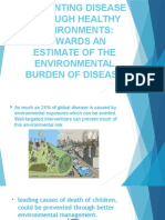 Preventing Disease Through Healthy Environments