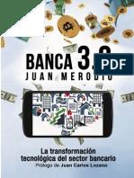 Banca 30 La Transformacion Tecnologica Del Sector Bancario