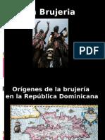 Brujeria en Republica Dominicana