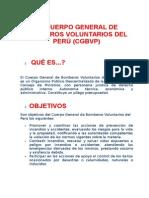 El Cuerpo General de Bomberos Voluntarios Del Perú
