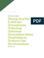 Sinergi Kearifan Lokal dan Pemanfaatan TIK dalam Pembelajaran Prakarya dan Kewirausahaan