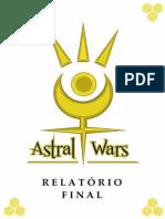 """ASTRAL WARS"" - RELATÓRIO"