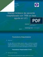 Manejo Kinésico Paciente Hospitalizado Con TMR Fase Aguda UCI