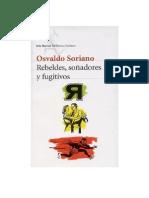 Soriano, Osvaldo - Rebeldes, Soñadores y Fugitivos [Doc]