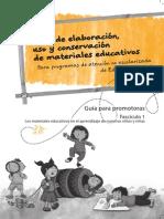 Guia de Elaboración, Uso y Conservación de Materiales Educativos. Guia Para Promotoras Fasciculo 01