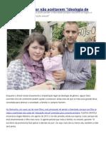 Pais São Presos Por Não Aceitarem Ideologia de Gênero
