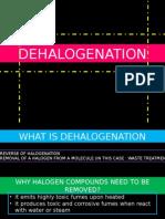 Dehalogenation and Hexavalent Chomium