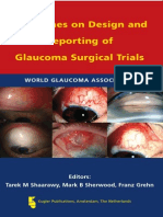 Guidelines on Design and Reporting of Glaucoma Surgical Trials_Shaarawry, Sherwood, Grehn_2009