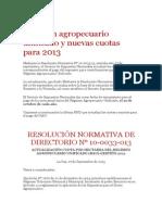 Regimen Agropecuario Unificado y Nuevas Cuotas Para 2013