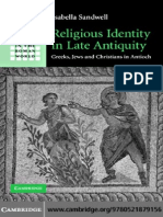 Isabella Sandwell, RELIGIOUS IDENTITY IN LATE ANTIQUITY GREEKS, JEWS AND CHRISTIANS IN ANTIOCH