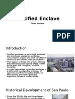Gated Enclave