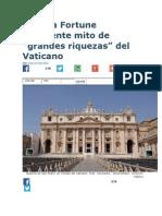 Revista Fortune Desmiente Mito de Riquezas Del Vaticano