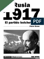 Rusia 1917. El partido bolchevique (1962) Pierre Broue