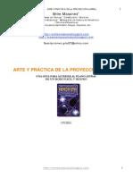 Arte y Practica de La Proyeccion Astral