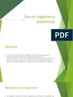 Topografia en Ingeniería Ambiental